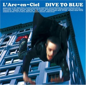 L'Arc DIVE TO BLUE